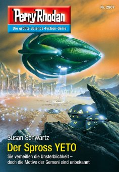 eBook: Perry Rhodan 2907: Der Spross YETO