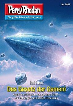 eBook: Perry Rhodan 2908: Das Gesetz der Gemeni