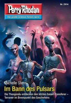 ebook: Perry Rhodan 2914: Im Bann des Pulsars