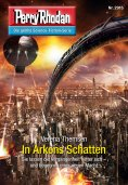 eBook: Perry Rhodan 2915: In Arkons Schatten