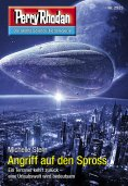 ebook: Perry Rhodan 2923: Angriff auf den Spross