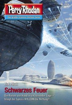 eBook: Perry Rhodan 2926: Schwarzes Feuer