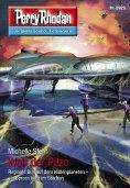 ebook: Perry Rhodan 2929: Welt der Pilze