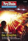 ebook: Perry Rhodan 2937: Das Zerwürfnis