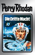 eBook: Perry Rhodan 1: Die Dritte Macht (Silberband)