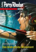 ebook: Perry Rhodan-Extra: Das Andromeda-Monument