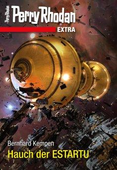 ebook: Perry Rhodan-Extra: Hauch der ESTARTU