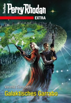 eBook: Perry Rhodan-Extra: Galaktisches Garrabo