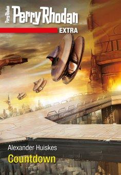 eBook: Perry Rhodan-Extra: Countdown