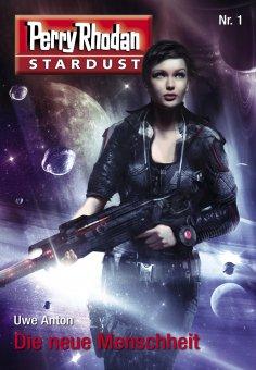 eBook: Stardust 1: Die neue Menschheit