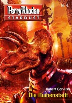 eBook: Stardust 4: Die Ruinenstadt