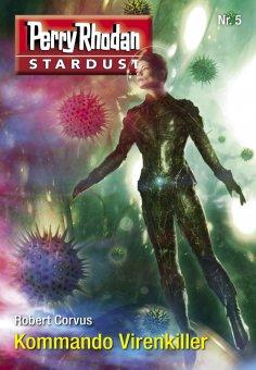 ebook: Stardust 5: Kommando Virenkiller