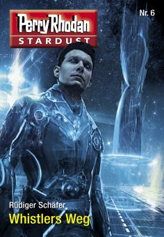 eBook: Stardust 6: Whistlers Weg