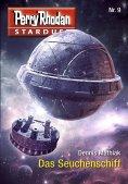 eBook: Stardust 9: Das Seuchenschiff