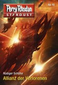 eBook: Stardust 10: Allianz der Verlorenen