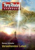 ebook: Stardust 11: Verwehendes Leben