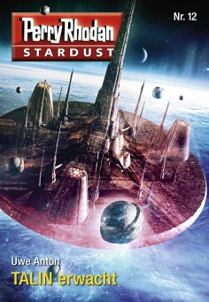 eBook: Stardust 12: TALIN erwacht