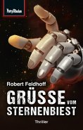 ebook: Space-Thriller 1: Grüße vom Sternenbiest