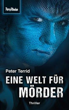 ebook: Space-Thriller 2: Eine Welt für Mörder