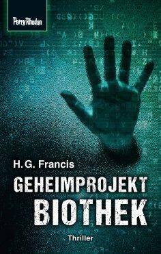 eBook: Space-Thriller 3: Geheimprojekt Biothek