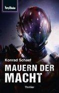 eBook: Space-Thriller 4: Mauern der Macht