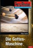 eBook: Planetenroman 3: Die Gottes-Maschine