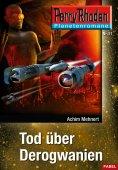 ebook: Planetenroman 11: Tod über Derogwanien