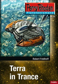 eBook: Planetenroman 13: Terra in Trance