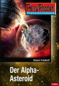 ebook: Planetenroman 17: Der Alpha-Asteroid
