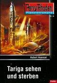 ebook: Planetenroman 18: Tariga sehen und sterben