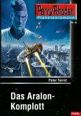 eBook: Planetenroman 19: Das Aralon-Komplott