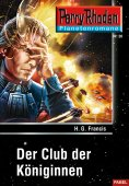 ebook: Planetenroman 20: Der Club der Königinnen