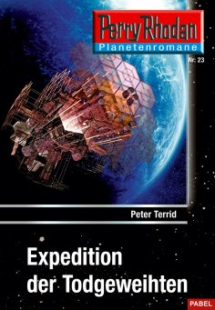 ebook: Planetenroman 23: Expedition der Todgeweihten