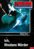 ebook: Planetenroman 24: Ich, Rhodans Mörder