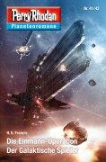 ebook: Planetenroman 41 + 42: Die Einmann-Operation / Der Galaktische Spieler