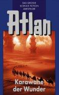 eBook: Atlan 3: Karawane der Wunder (Blauband)