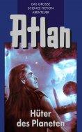 eBook: Atlan 4: Hüter der Planeten (Blauband)