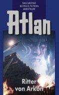 eBook: Atlan 8: Ritter von Arkon (Blauband)