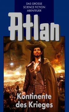 eBook: Atlan 11: Kontinente des Kriegers (Blauband)