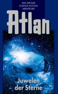 eBook: Atlan 16: Juwelen der Sterne (Blauband)