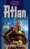 eBook: Atlan 23: Die Goldene Göttin (Blauband)