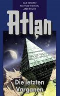 eBook: Atlan 24: Die letzten Varganen (Blauband)