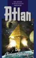 ebook: Atlan 28: Die Eisige Sphäre (Blauband)