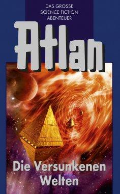 ebook: Atlan 29: Die Versunkenen Welten (Blauband)