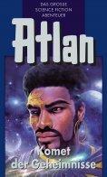 ebook: Atlan 31: Komet der Geheimnisse (Blauband)