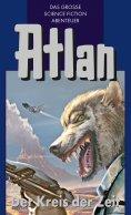 ebook: Atlan 33: Der Kreis der Zeit (Blauband)