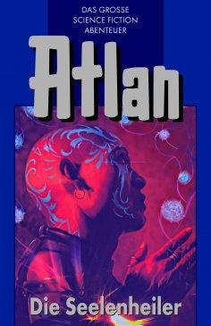 ebook: Atlan 35: Die Seelenheiler (Blauband)