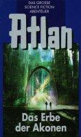 eBook: Atlan 38: Das Erbe der Akonen (Blauband)