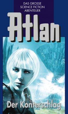 eBook: Atlan 42: Der Konterschlag (Blauband)