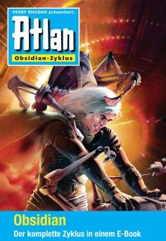 eBook: Atlan - Obsidian-Zyklus (Sammelband)